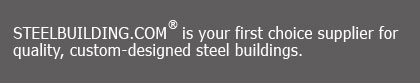 STEELBUILDING.COM is your first and only online supplier of pre-engineered steel buildings
